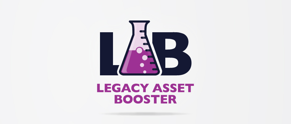 LAB – Legacy Asset Booster