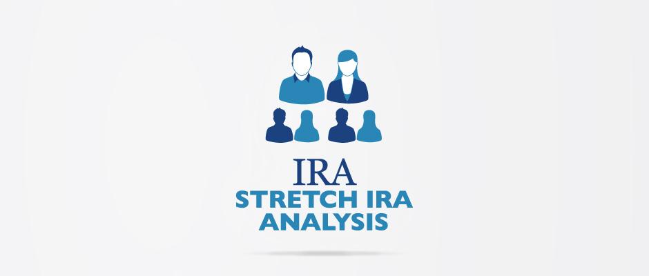IRA – Stretch IRA Analysis