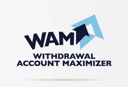 WAM – Withdrawal Account Maximizer